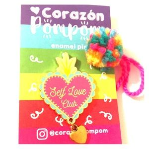 NWOT Corazon Pompom Self-Love Club Enamel Pin